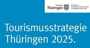 Schriftzug Tourismusstrategie Thüringer 2025