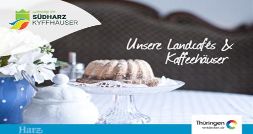 Landcafés und Kaffeehäuser Südharz Kyffhäuser