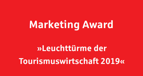 "Schriftzug Marketing Award ""Leuchttürme der Tourismuswirtschaft 2019"""