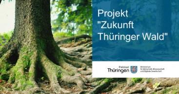 "Projekt ""Zukunft Thüringer Wald"""