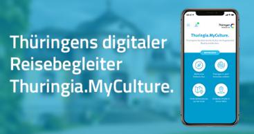 Thüringens digitaler Kulturreiseführer Thuringia.MyCulture. entwickelt sich weiter