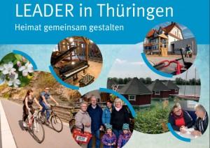 Deckblatt der Broschüre mit Schriftzug LEADER in Thüringen und Bildern zu Hütten, zwei ältere Damen, 2 Radfahrer am Unstrutradweg, Menschen im Konsum