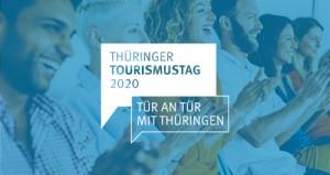 """Ankündigung zum Thüringer Tourismustag 2020 mit dem Motto """"Tür an Tür mit Thüringen"""""""