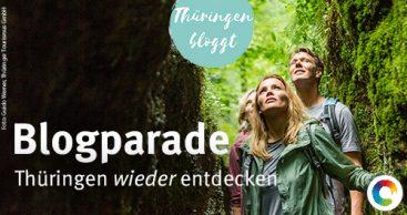 """Blogparade """"Thüringen wieder entdecken"""" gestartet"""